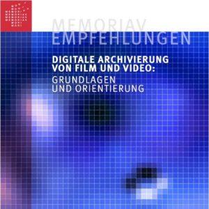 Memoriav - Neue Memoriav Empfehlungen online_2016